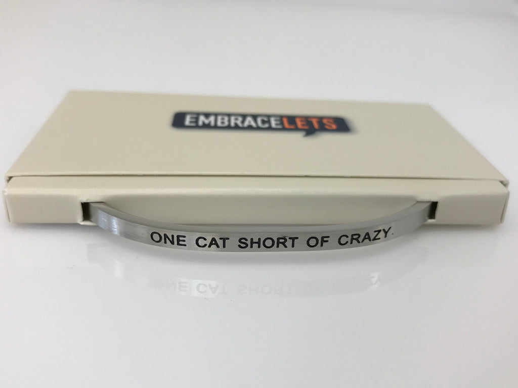 "Embracelets - ""One Cat Short Of Crazy"" Silver Stainless Steel, Stackable, Layered Bracelet - Accessories Boutique"