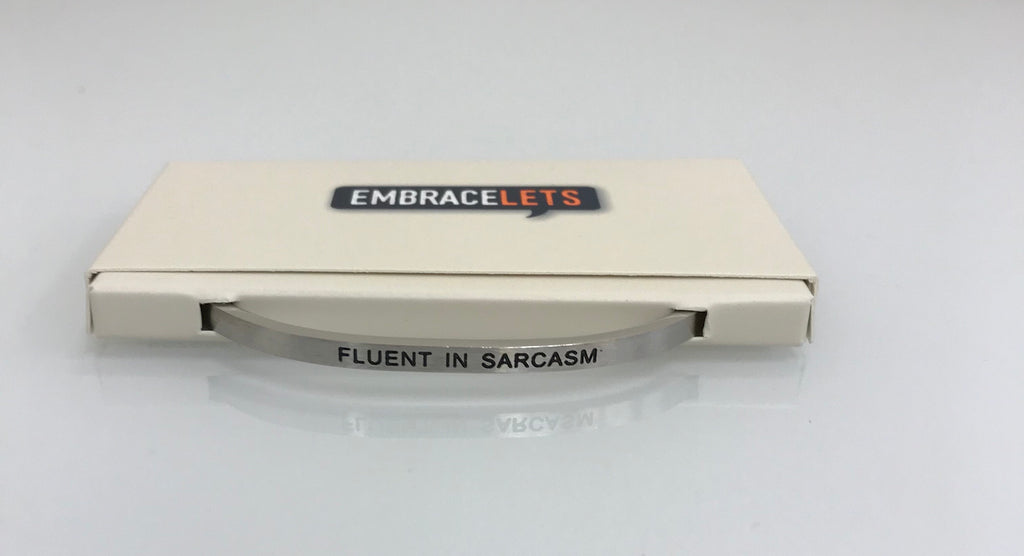 "Embracelets - ""Fluent In Sarcasm"" Silver Stainless Steel, Stackable, Layered Bracelet - Accessories Boutique"