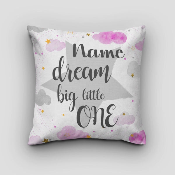 'Dream Big Little One' Pink Cushion - Personalised Option Available