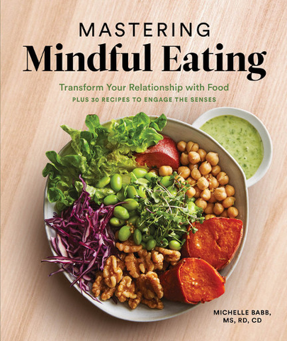 Mastering Mindful Eating by Michelle Babb