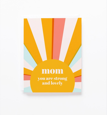 Strong and Lovely Card