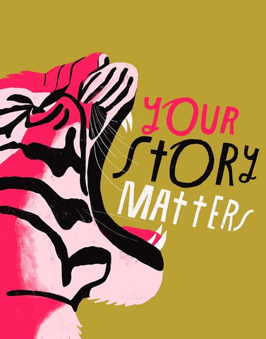 Your Story Matters Print