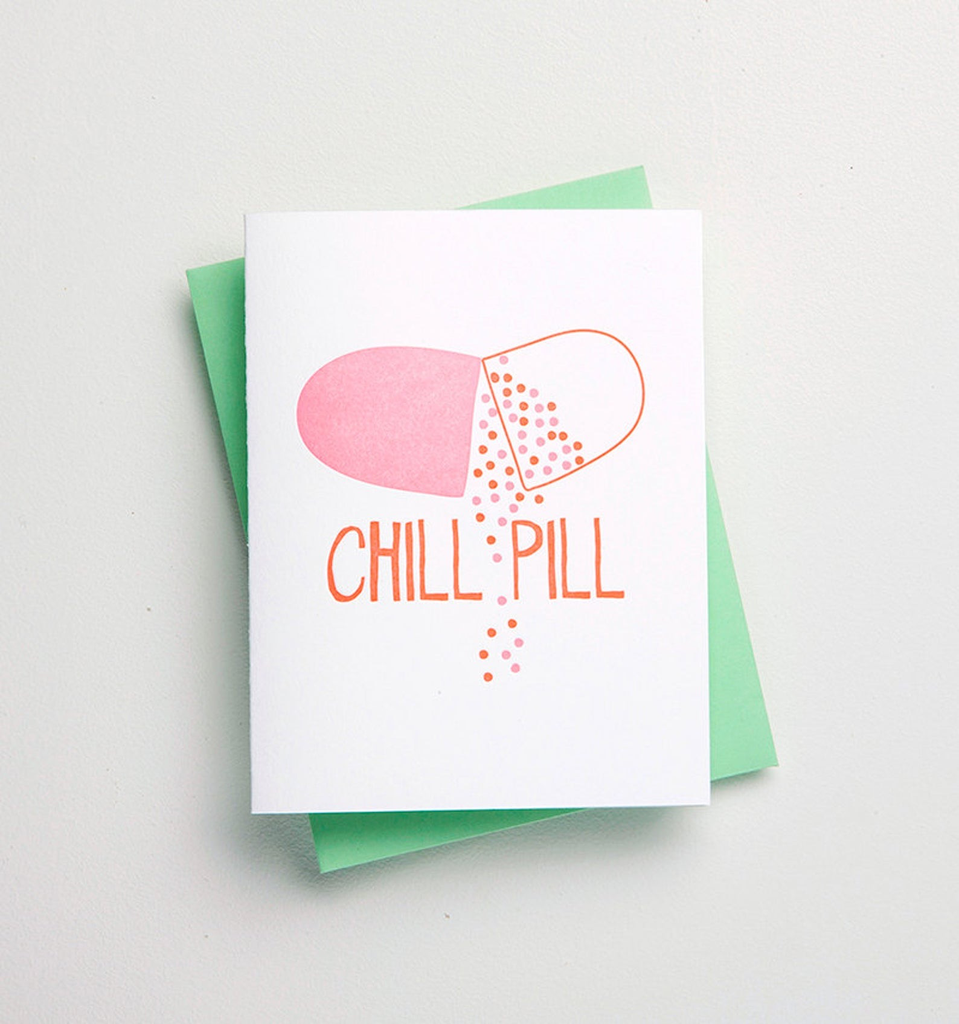 Chill Pill Card