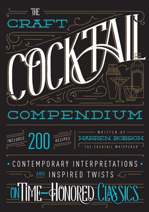 The Craft Cocktail Compendium