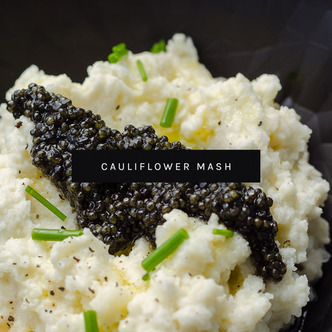 Caviar Cauliflower Mash by ROE Caviar