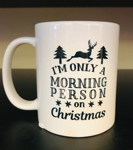 Morning Person on Christmas Coffee Mug