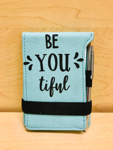 "Be ""You"" tiful Leatherette Journal"