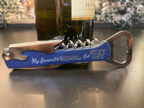 My Favorite Drink is the Next One Leatherette Wine Bottle Openers