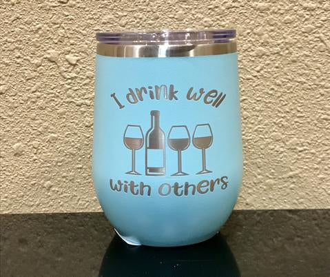 I Drink Well With Others Stemless Wineglass - Polar Camel