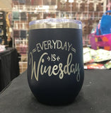 Everyday is Winesday Stemless Wineglass - Polar Camel