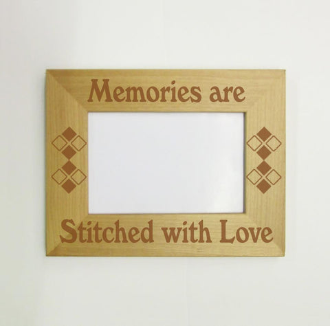 Memories Are Stitched With Love Picture Frame