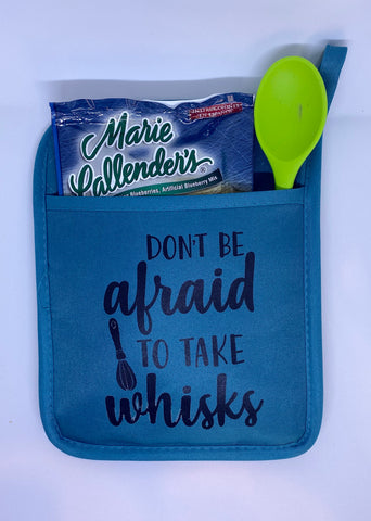 Don't Be Afraid To Take Whisks Hot Pad Gift Set