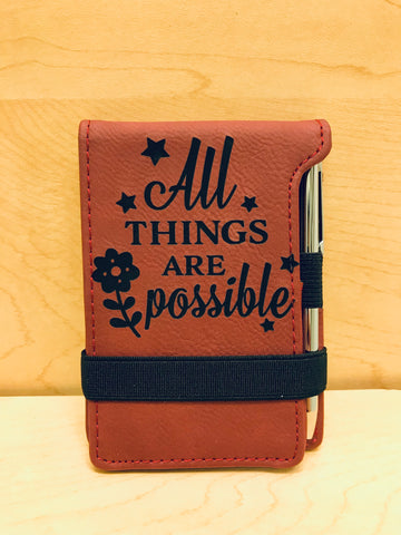 All Things Are Possible Leatherette Journal