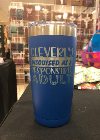 Cleverly Disguised as a Responsible Adult Polar Camel 20 oz Ringneck Tumbler