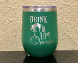 Drink Up, Grinches Stemless Wineglass - Polar Camel