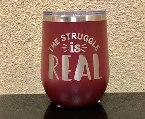 The Struggle is Real Stemless Wineglass - Polar Camel