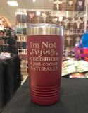 I'm not TRYING to be Difficult Polar Camel 20 oz Ringneck Tumbler