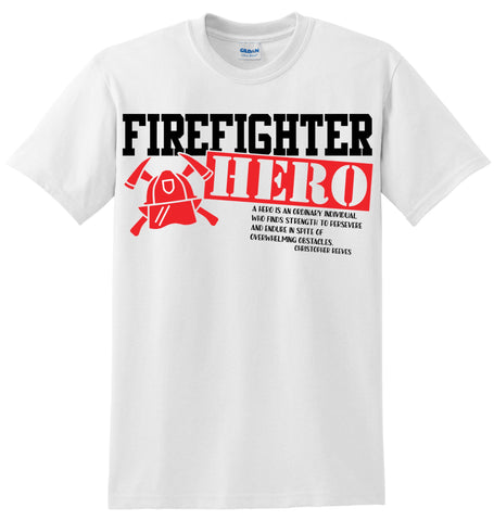 Fire Fighter Hero T-Shirt