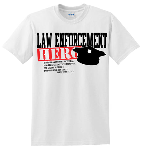 Law Enforcement Hero T-Shirt