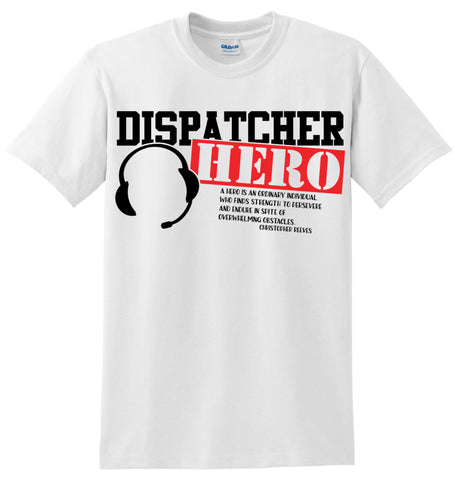 Dispatcher Hero T-Shirt