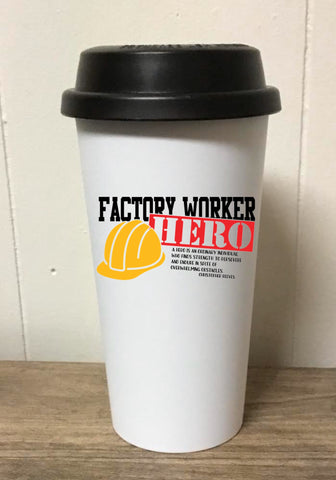 Factory Worker Hero Tumbler