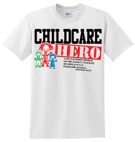 Childcare Hero T-Shirt