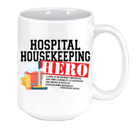 Hospital Housekeeping Hero Coffee Mug