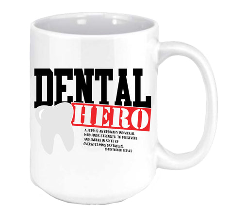 Dental Hero Coffee Mug