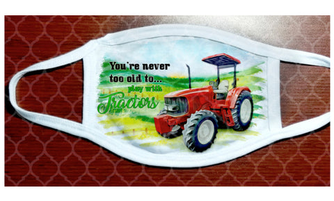 Face Mask - Never Too Old For Tractors