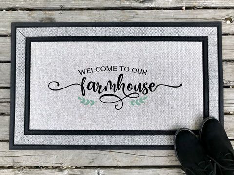 Welcome to our Farmhouse - Door Mat