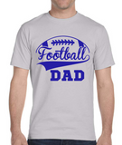 Football Dad T-Shirts, White and Grey Shirts