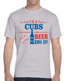 Cubs and Beer Guy T-Shirt