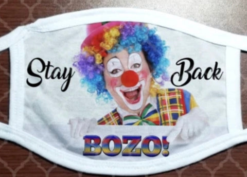 Face Mask - Stay Back, Clown