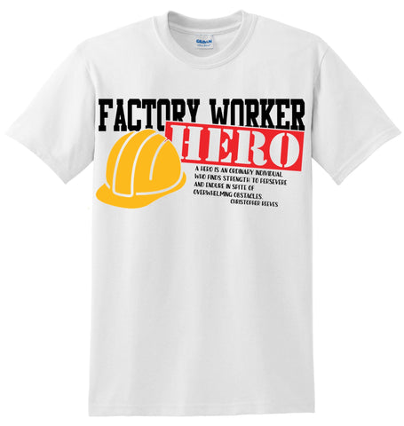 Factory Worker Hero T-Shirt