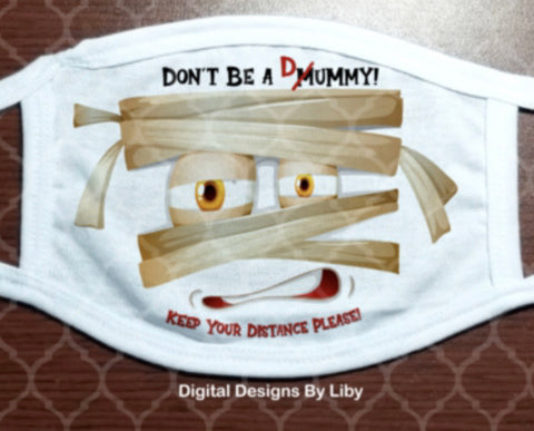 Face Mask - Don't Be A Dummy