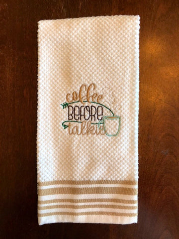 Coffee Before Talkie Kitchen Towels, Embroidered