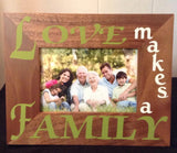 Love Makes a Family Picture Frame, Horizontal Vinyl