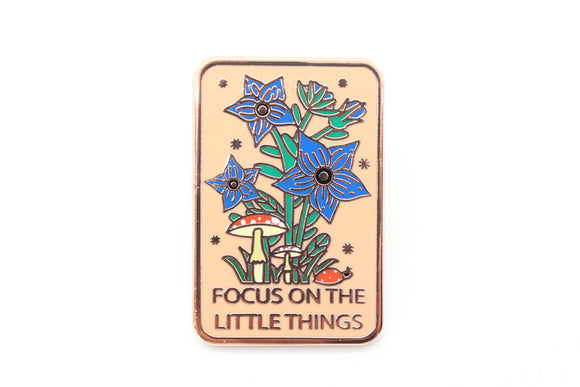 Focus On The Little Things Pin