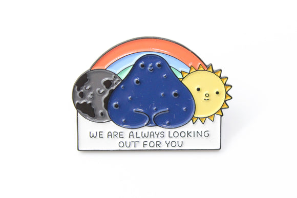 Looking Out For You Pin