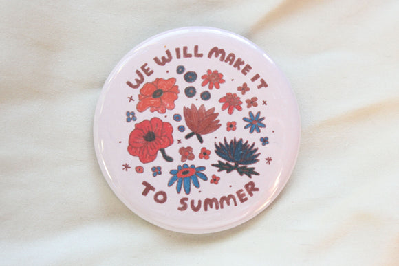 Make It To Summer Button