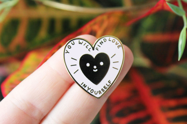 You Will Find Love Pin
