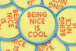 Being Nice Is Cool Patch