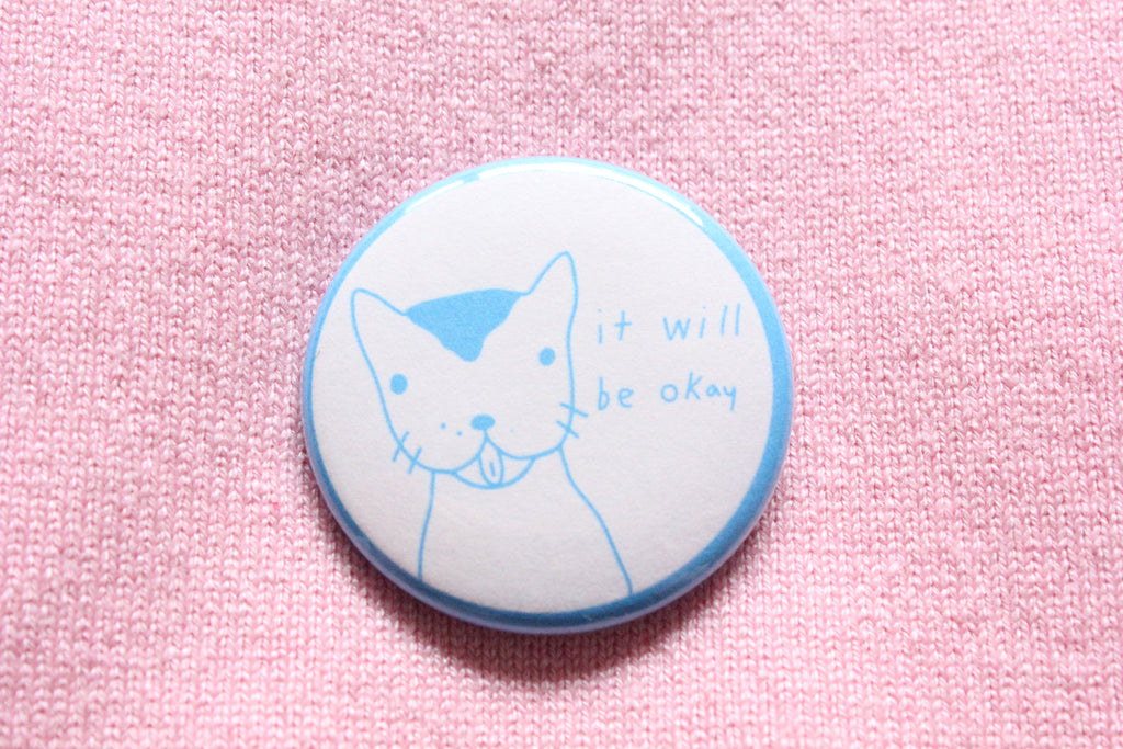 It Will Be Okay Button