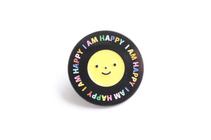 I Am Happy Pin