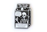 Chill The Hell Out Pin