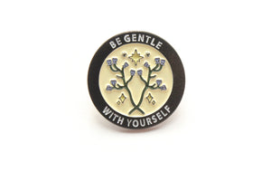 Be Gentle With Yourself Pin