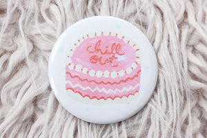 Chill Out Cake Button