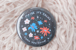 Easier Than You Think Button