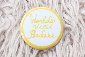 World's Nicest Badass Button