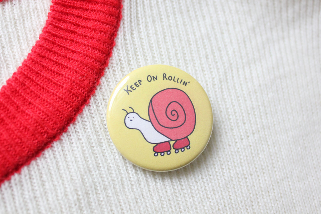 Keep On Rollin' Button